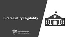 E-rate Entity Eligibility