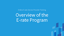 Beginners Overview of the E-rate Program