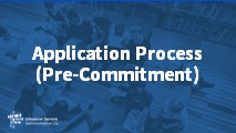 Beginners Application Process (Pre-Commitment)