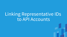 Representative Accountability Database (RAD) Linking Representative IDs to API Accounts